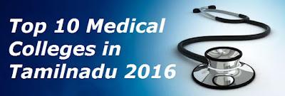 Top 10 Medical Colleges in Tamilnadu 2016