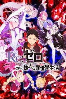 Re:Zero kara Hajimeru Isekai Seikatsu (2016)