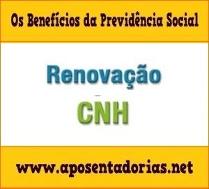 Os Riscos em Renovar CNH estando em Benefício por Incapacidade.