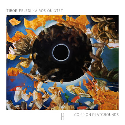 Tibor Feledi Kairos Quintet - Common Playgrounds