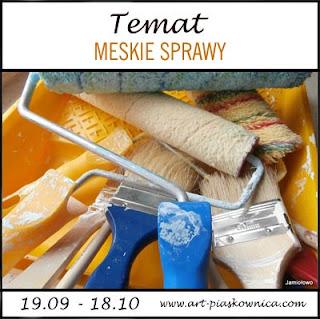 http://art-piaskownica.blogspot.com/2016/09/temat-meskie-sprawy-edycja-sponsorowana.html