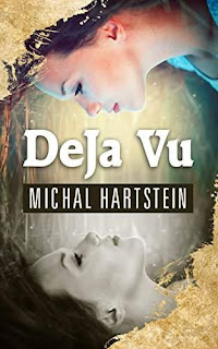 Deja Vu - a time loop free book promotion Michal Hartstein
