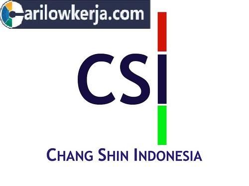 INFO Lowongan Kerja Bulan Oktober dan November 2017 Untuk PT.Chang Shin Indonesia