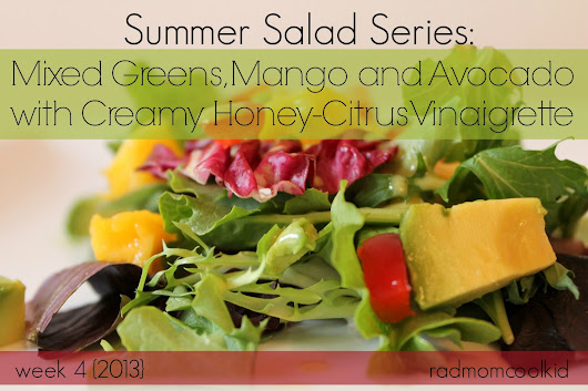 SUMMER SALAD SERIES: week 4