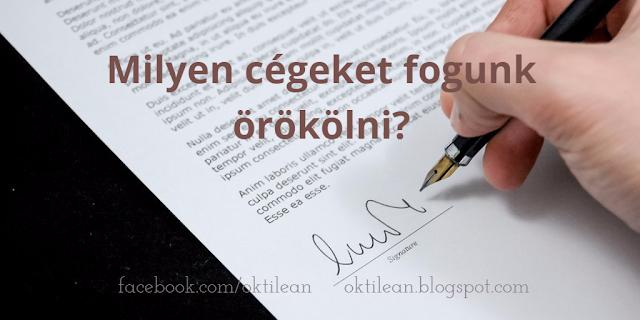Oktilean - milyen cégeket fogunk örökölni?