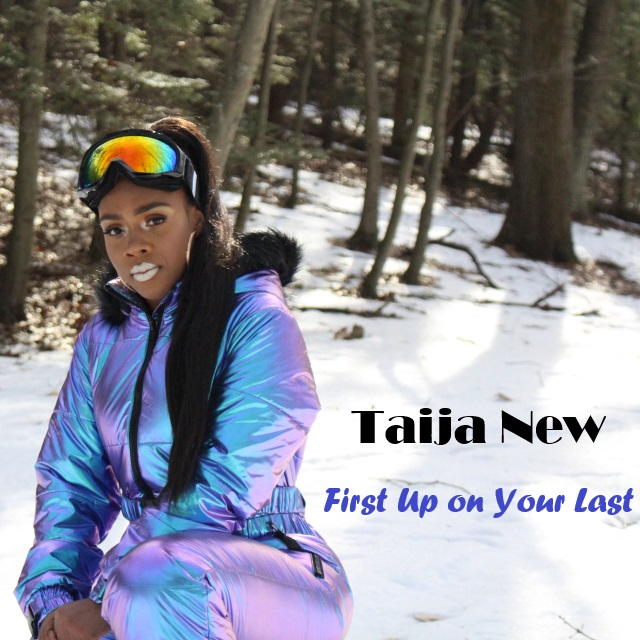 Taija New Unveils New Single 'First Up on Your Last'