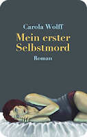 https://www.amazon.de/Mein-erster-Selbstmord-Carola-Wolff-ebook/dp/B009CTGK86/ref=sr_1_1?ie=UTF8&qid=1493381915&sr=8-1&keywords=9783844895889