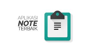 3 Aplikasi Notes di Android Terbaik