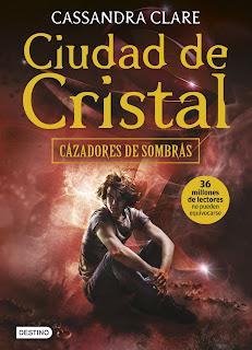 Ciudad de Cristal (Cazadores de Sombras 3), Cassandra Clare