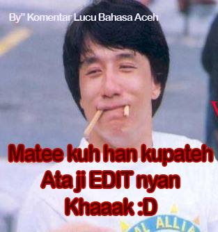 Lucu Aceh Ktawa Ayo Ketawa Kata Bahasa Meme