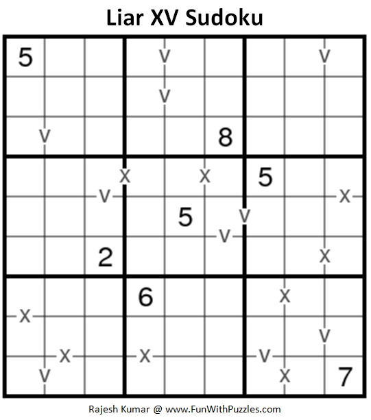 Liar XV Sudoku (Fun With Sudoku #222)