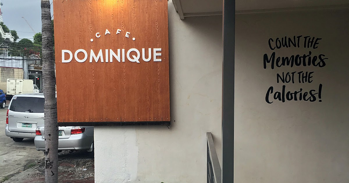 Cafe Dominique: This Hidden Gem Offers Delicious Comfort Food in Examiner Street, West Triangle