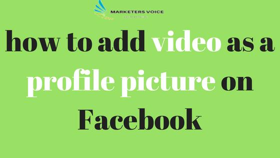 طريقة وضع فيديو كصورة بروفايل على الفيس بوك