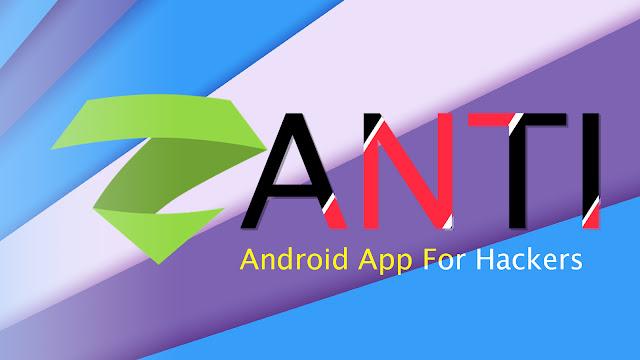 zANTI Android App