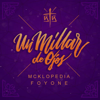 Foyone & Mcklopedia - Un Millar De Ojos (Single) [2017]
