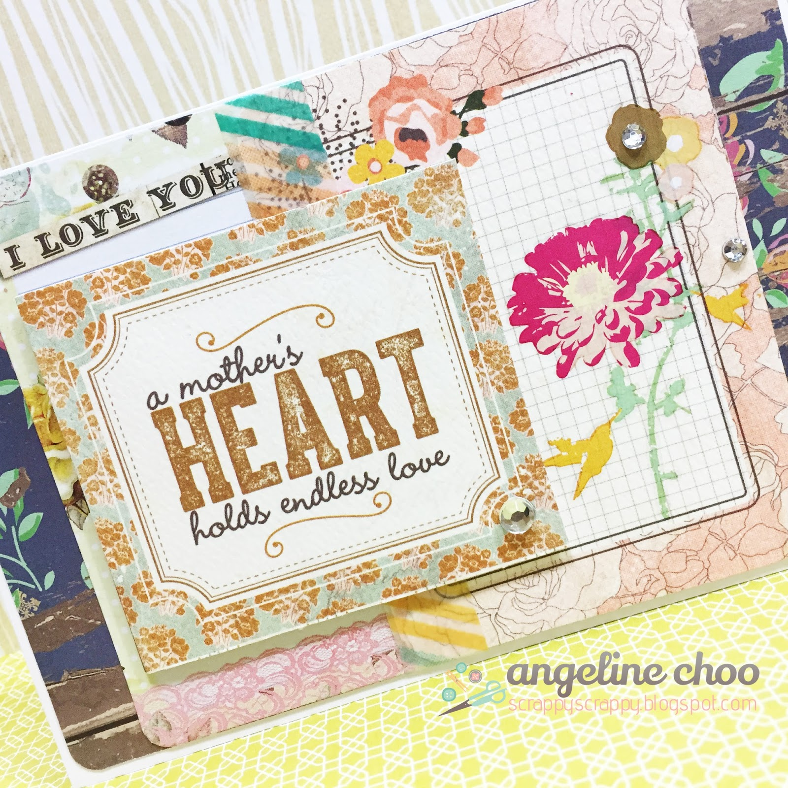 ScrappyScrappy: A mother's heart holds endless love #scrappyscrappy #mothersday #scrapncrop #card