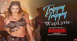 Trippy Trippy Song Lyrics Sunny Leone  Neha Kakkar