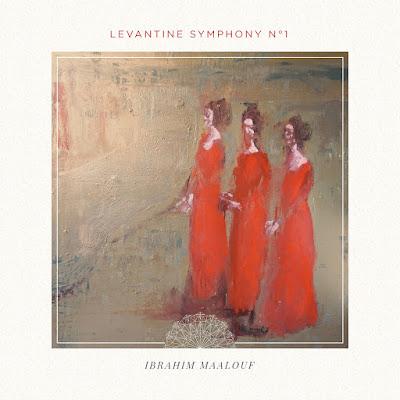 ibrahim maalouf levantine synphony numero 1 sur #LACN
