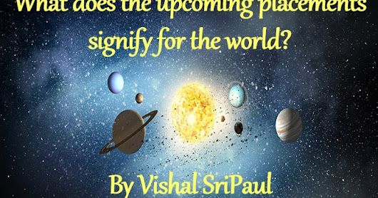Vibrant light: What does the upcoming placements signify for the world?