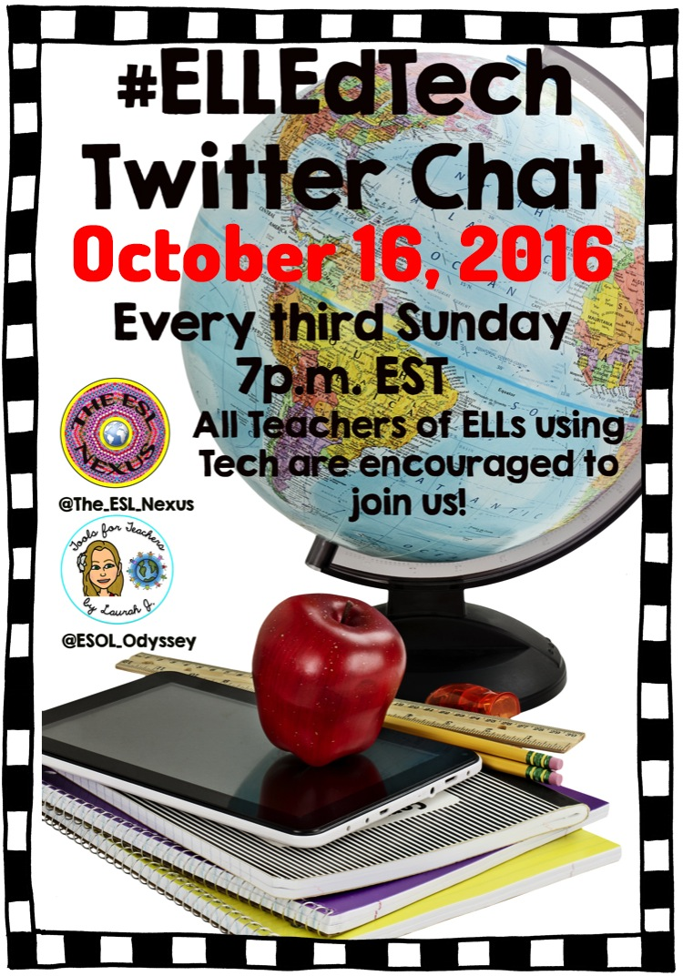 Join 2 ESL educators on October 16, 2016 as they moderate the monthly #ELLEdTEch Twitter chat.  Topic: Tools for Communicating with ELL Families.