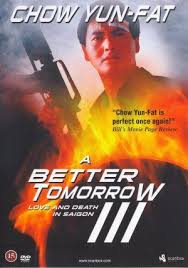 A Better Tomorrow III: Love and Death in Saigon (1989)