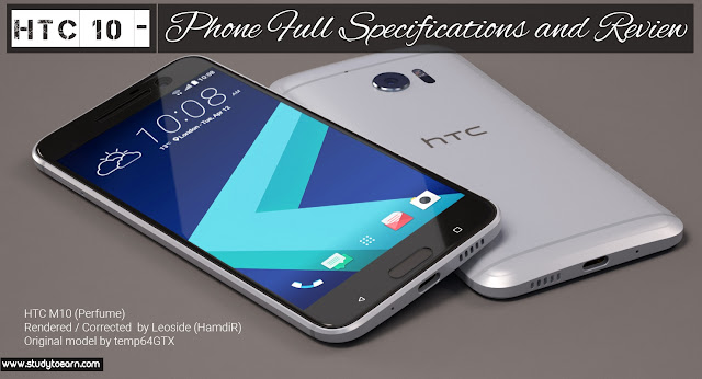 HTC 10 - Phone Full Specifications and Review