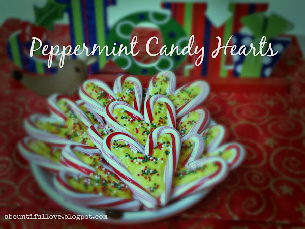 12 Days of Christmas yummies and treats : Peppermint Candy Hearts