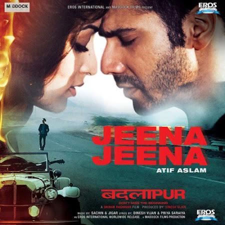 Jeena Jeena - Badlapur (2015)