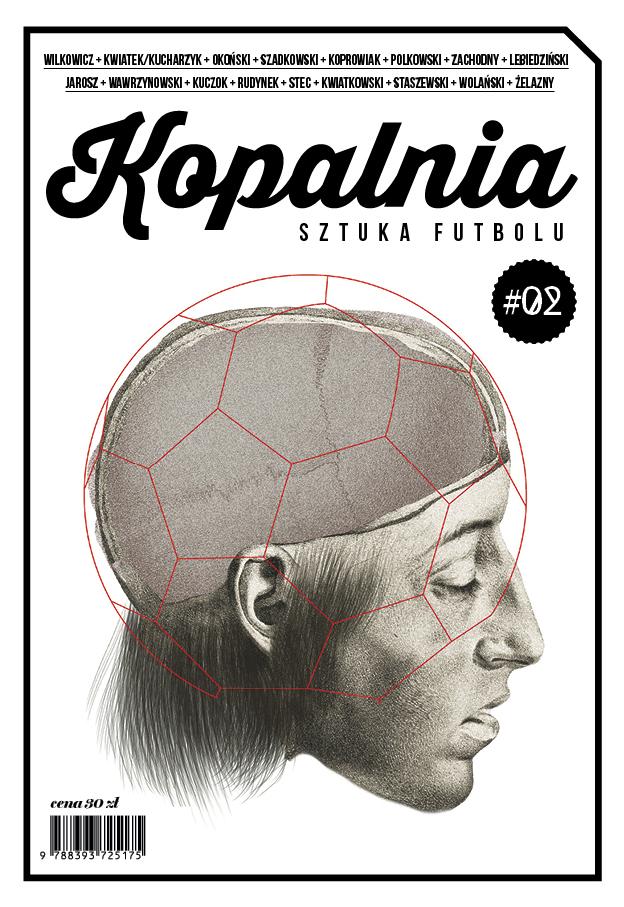 "Okładka 2. numeru czasopisma ""Kopalnia. Sztuka futbolu"""