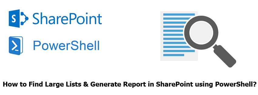 find large lists in sharepoint using powershell