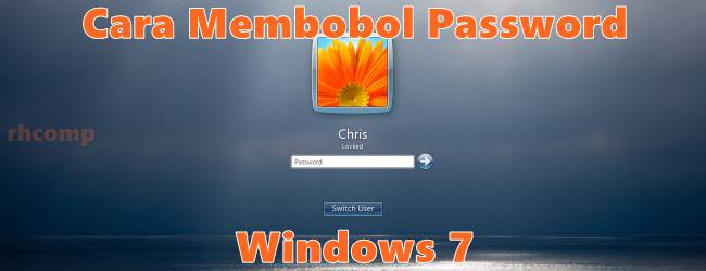 Cara Mereset Password Windows 7