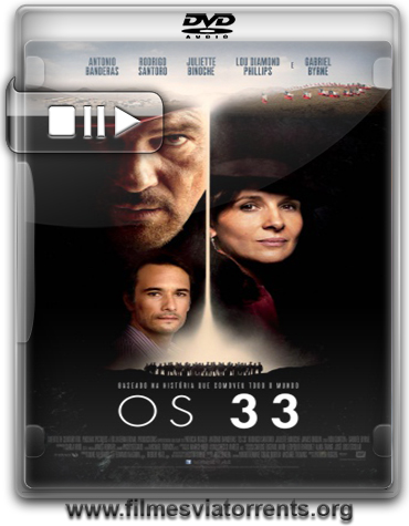 Os 33 (The 33) Torrent - DVDRip Dual Áudio (2015)