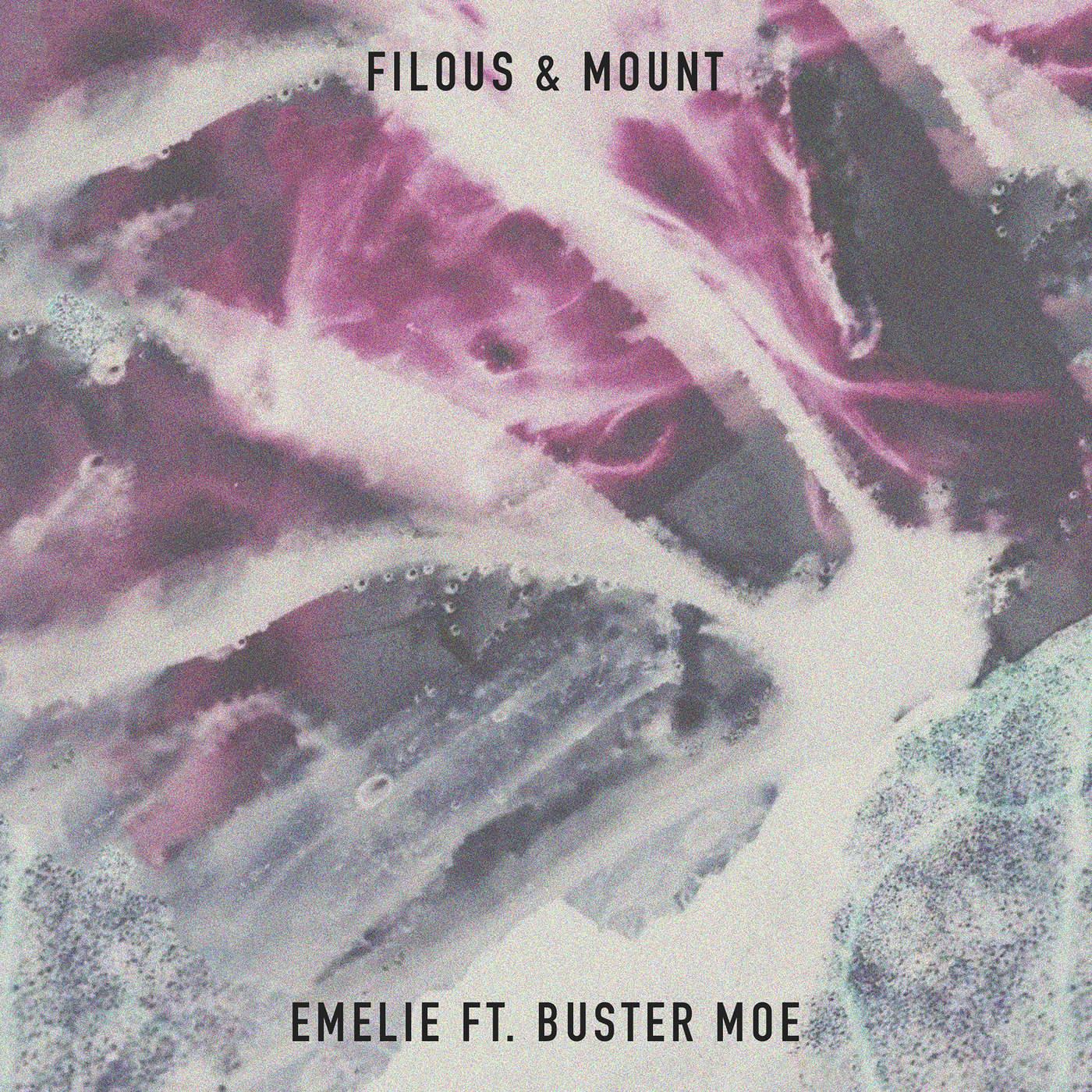 Filous & MOUNT - Emelie (feat. Buster Moe) [Radio Edit] - Single Cover