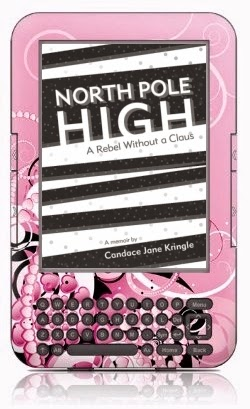 North Pole High: A Rebel Without a Claus, a memoir by Candace Jane Kringle, 2nd electronic edition, November 2014
