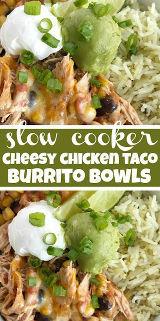 Slow Cooker Chicken Taco Burrito Bowls