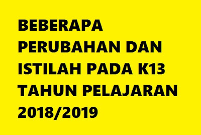 PERUBAHAN KURIKULUM 2013 REVISI TAHUN 2018