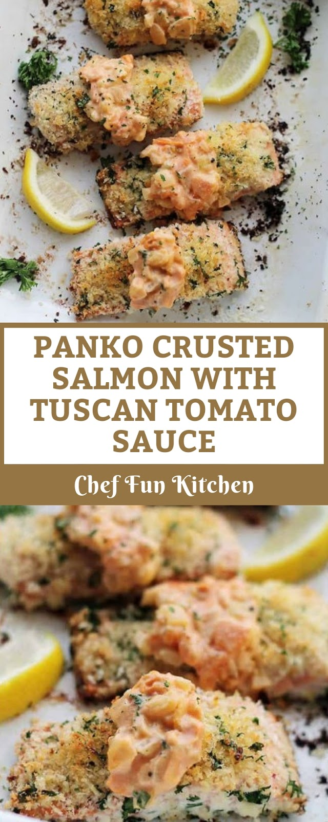 PANKO CRUSTED SALMON WITH TUSCAN TOMATO SAUCE