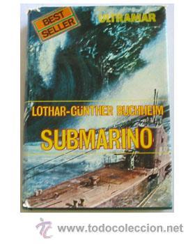 El Submarino – Lothar Gunther Buchheim
