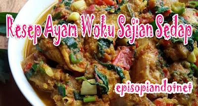 Resep Ayam Woku Sajian Sedap