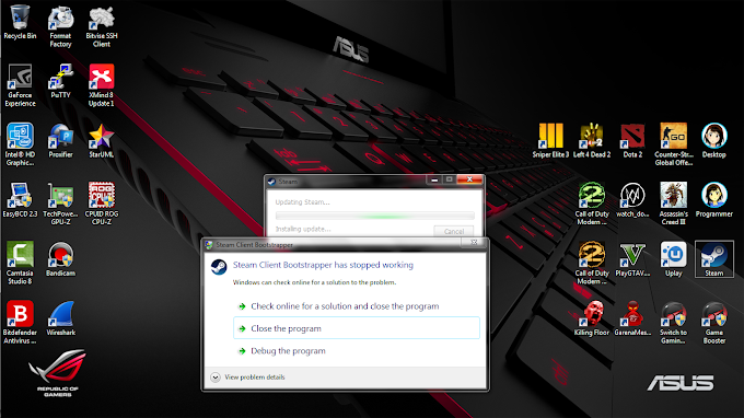 """Cara Mengatasi """"Steam client bootstrapper has stopped working"""" di Os Windows"""