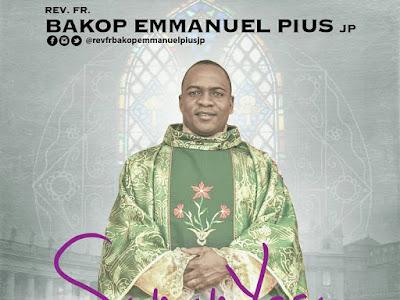 [GOSPEL MUSIC]: Rev Fr Bakop Emmanuel Pius jp - Sunan Yesu   @revfrbakopemmanuelpiusjp