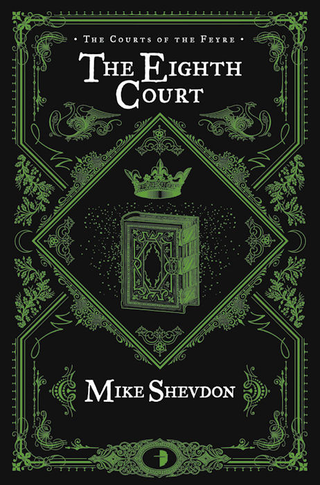 Cover Revealed - The Eighth Court by Mike Shevdon