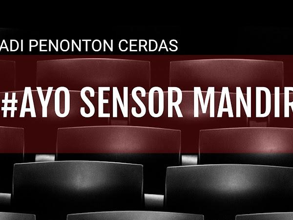 Jadi Penonton Cerdas : Ayo Sensor Mandiri