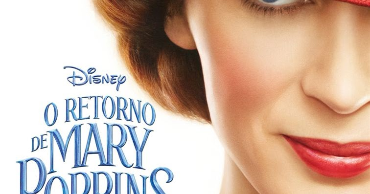 Tem Na Web - Crítica: O Retorno de Mary Poppins