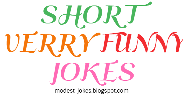 Short Very Funny Jokes