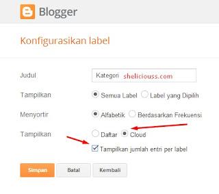 Cara Memasang Widget Label Bentuk Daftar Atau Cloud di Blog