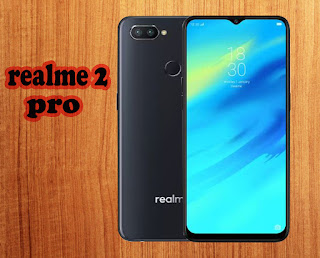 Realme 2 Pro: A Great Budget Smart phone