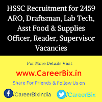 HSSC Recruitment for 2459 ARO, Draftsman, Lab Tech, Asst Food & Supplies Officer, Reader, Supervisor Vacancies