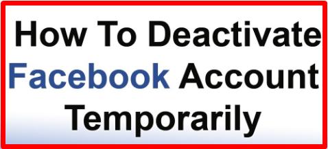 Temporarily Disable Facebook Account