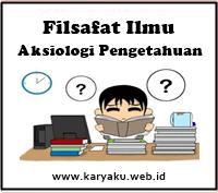 Filsafat Ilmu Aksiologi Pengetahuan pdf Makalah Filsafat Ilmu : Aksiologi Pengetahuan